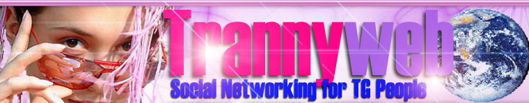 TrannyWeb - online community for transvestites, crossdressers,